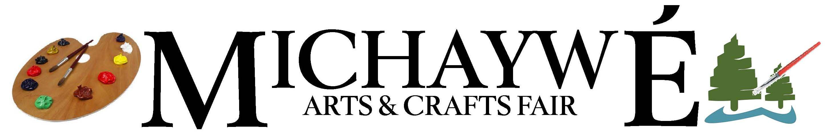 Michaywe Arts and Crafts Fair